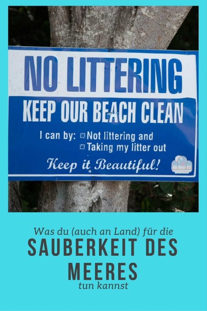 Was du auch an Land für die Sauberkeit des Meeres tun kannst